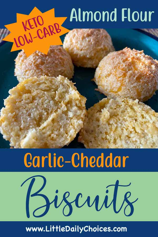 pin for Almond Flour garlic cheddar Biscuits