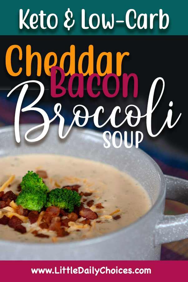 broccoli cheddar bacon soup for pinterest